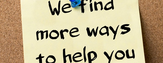 We find more ways to help you - adhesive label pinned on bulletin board - horizontal image