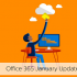 Microsoft Office 365 january updates